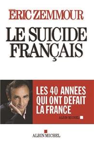 I-Moyenne-17490-le-suicide-francais-ces-quarante-annees-qui-ont-defait-la-france.net