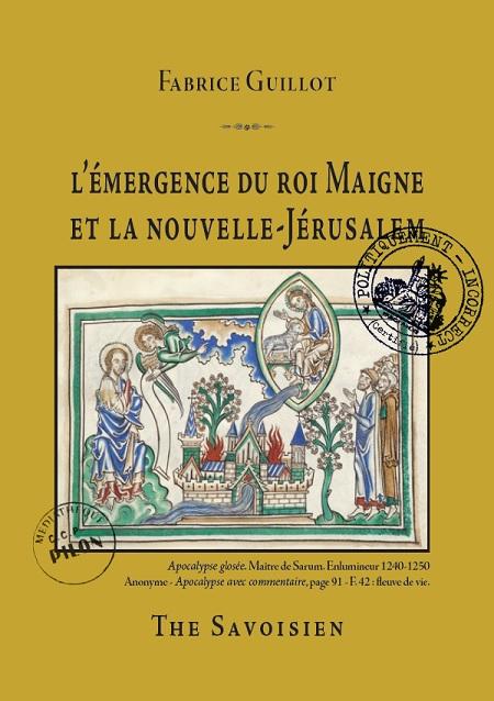 Fabrice_Guillot_L_emergence_du_roi_Maigne_et_la_Nouvelle-Jerusalem